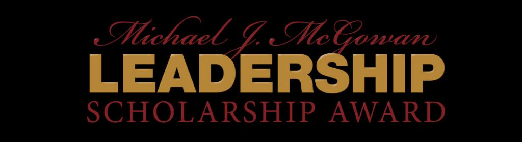 McGowan Leadership Scholarship Award