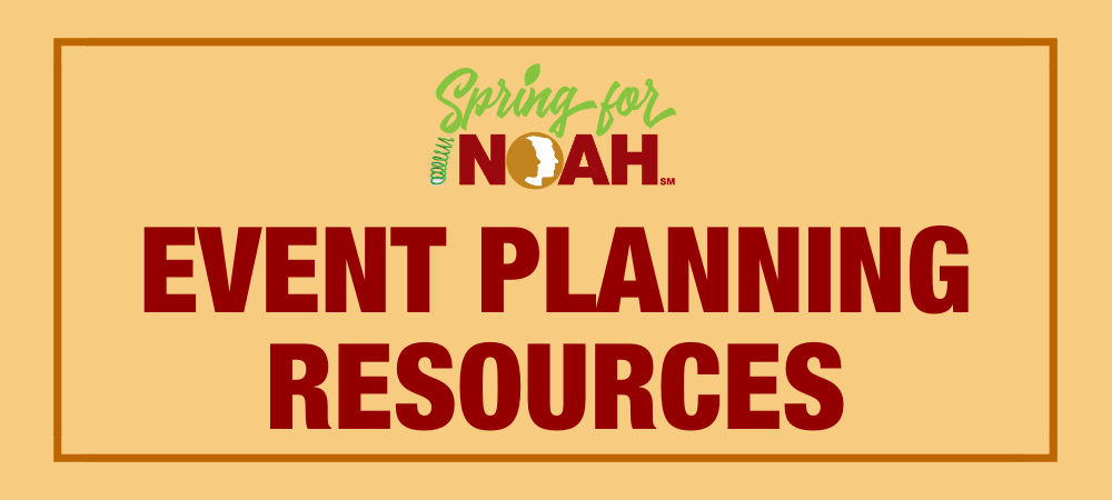 Spring for NOAH Event Planning Resources