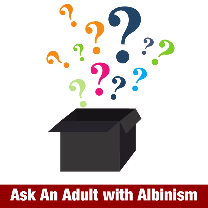 Ask An Adult with Albinism