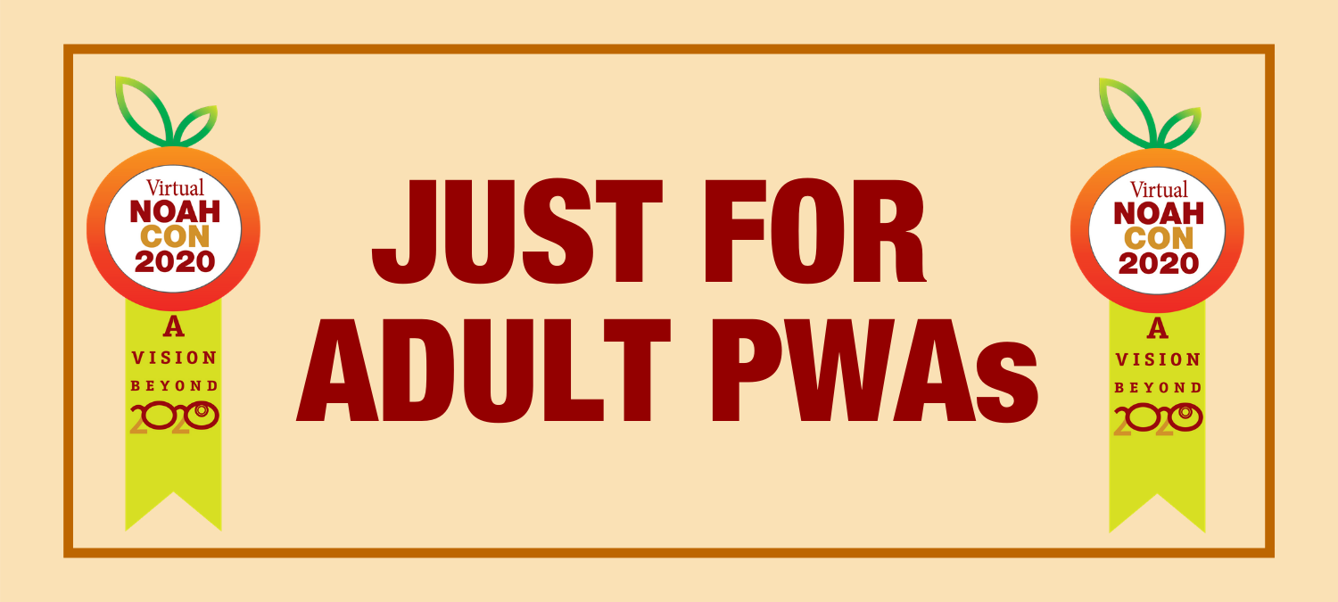 Just for Adult PWAs