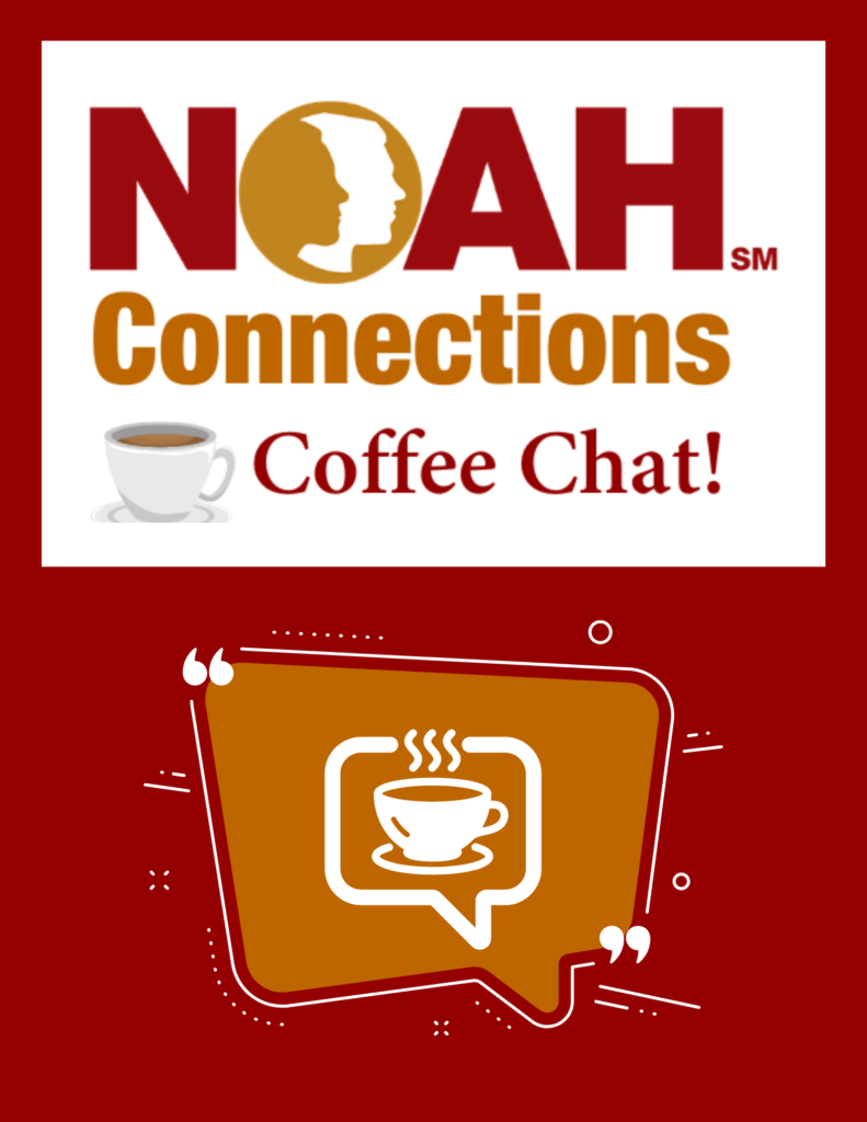 NOAH Connections Coffee Chat