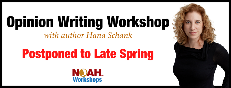 Opinion Writing Workshop Postponed to Late Spring